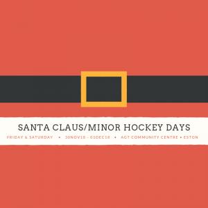 Santa Claus/Minor Hockey Days @ AGT Community Centre